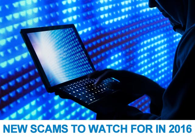 Some New Scams To Look Out For In 2016